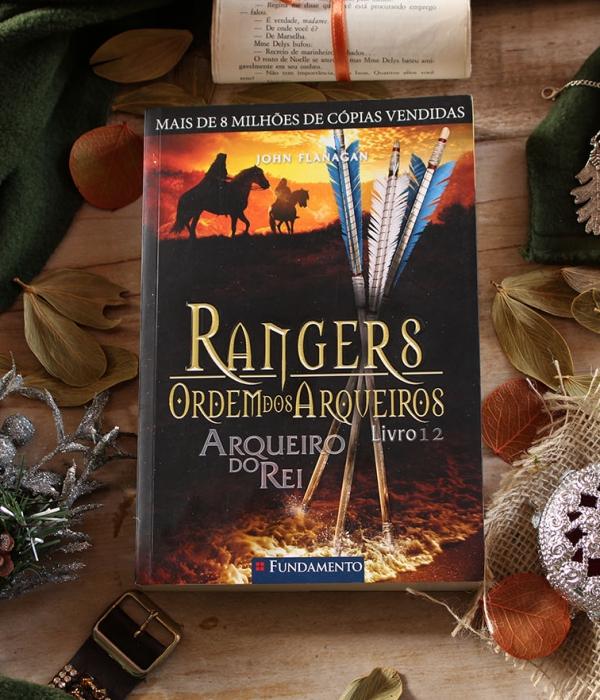 Rangers #12: Arqueiro do Rei – John Flanagan