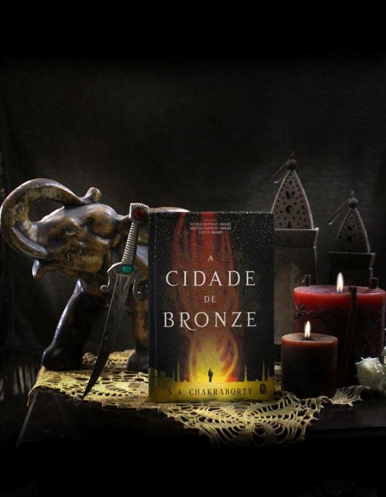 A Cidade de Bronze – S. A. Chakraborty: Uma fantasia com personagens intimidadores